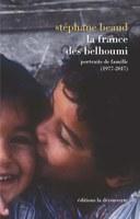 La France des Belhoumi : portait de famille (1977-2017)